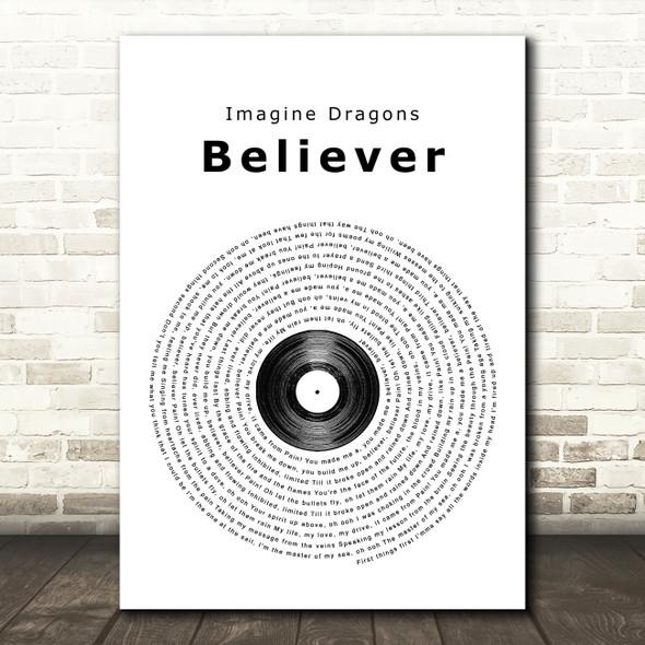 Imagine Dragons Believer Vinyl Record Song Lyric Quote Print