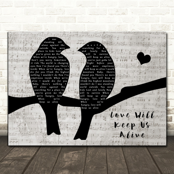 Eagles Love Will Keep Us Alive Lovebirds Music Script Song Lyric Music Art Print
