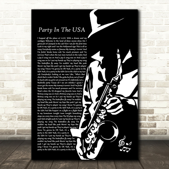 Miley Cyrus Party In The USA Black & White Saxophone Player Song Lyric Music Art Print
