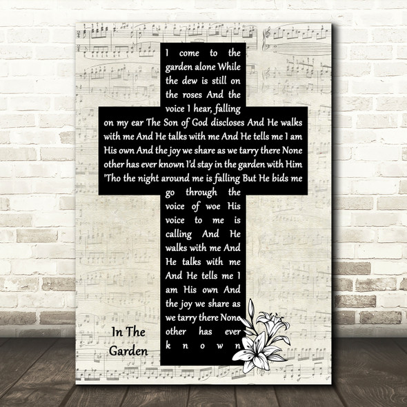 Alan Jackson In The Garden Music Script Christian Memorial Cross Song Lyric Music Art Print