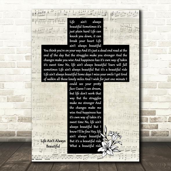 Gary Allan Life Ain't Always Beautiful Music Script Christian Memorial Cross Song Lyric Music Art Print