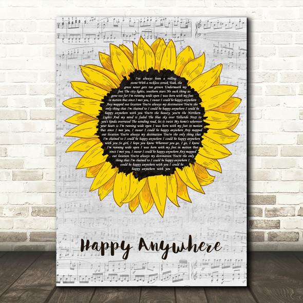 Blake Shelton Happy Anywhere Grey Script Sunflower Song Lyric Music Art Print