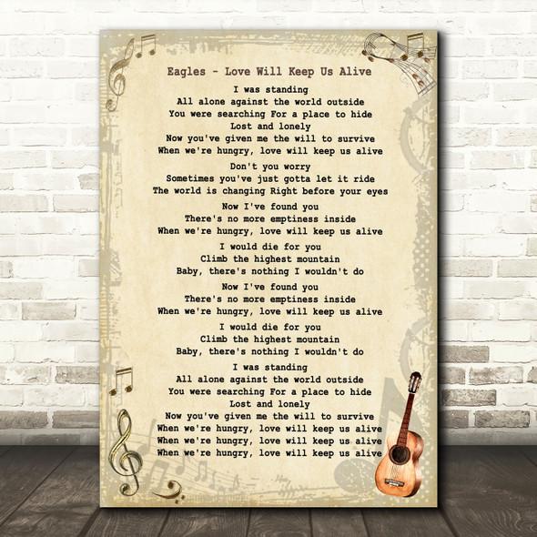 Eagles Love Will Keep Us Alive Vintage Guitar Song Lyric Music Art Print
