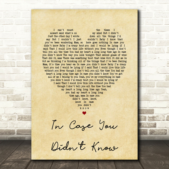 Brett Young In Case You Didn't Know Vintage Heart Song Lyric Quote Print