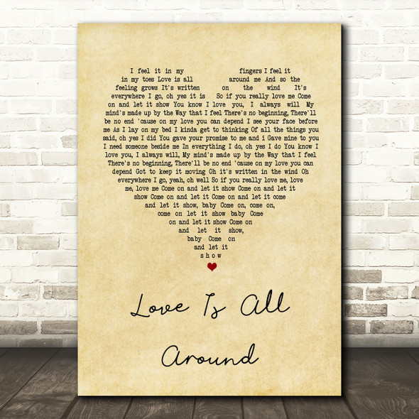 Wet Wet Wet Love Is All Around Vintage Heart Song Lyric Quote Print