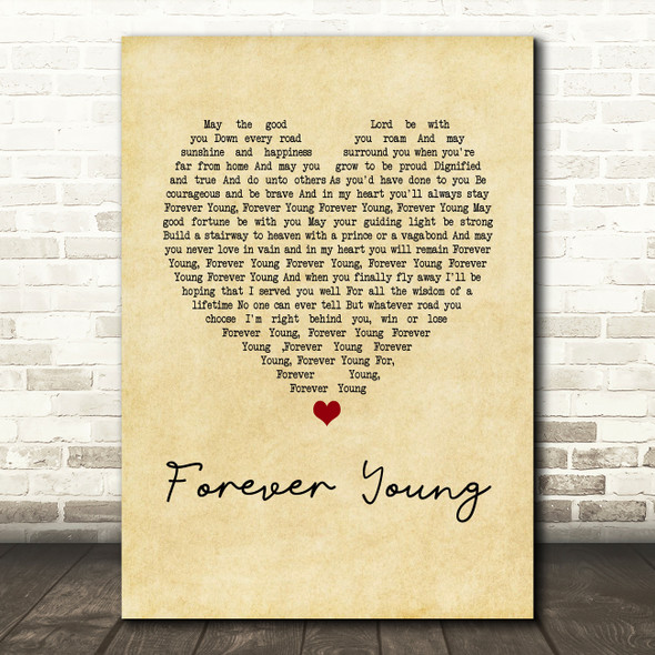 Rod Stewart Forever Young Vintage Heart Song Lyric Quote Print