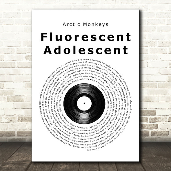 Arctic Monkeys Fluorescent Adolescent Vinyl Record Song Lyric Music Art Print