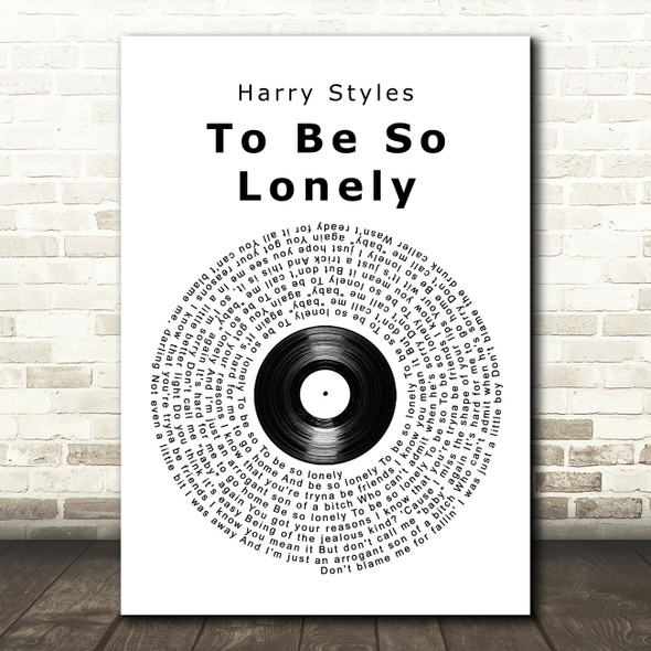 Harry Styles To Be So Lonely Vinyl Record Song Lyric Music Art Print
