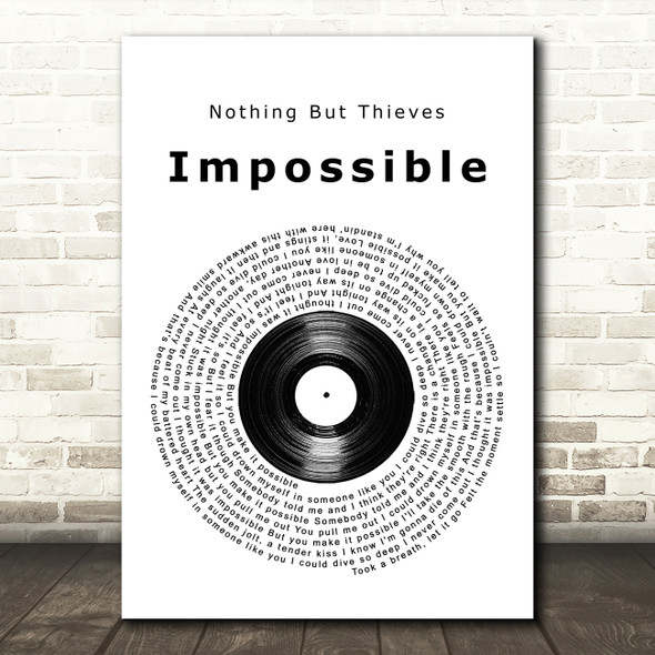Nothing But Thieves Impossible Vinyl Record Song Lyric Music Art Print