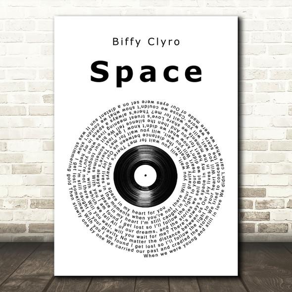 Biffy Clyro Space Vinyl Record Song Lyric Music Art Print