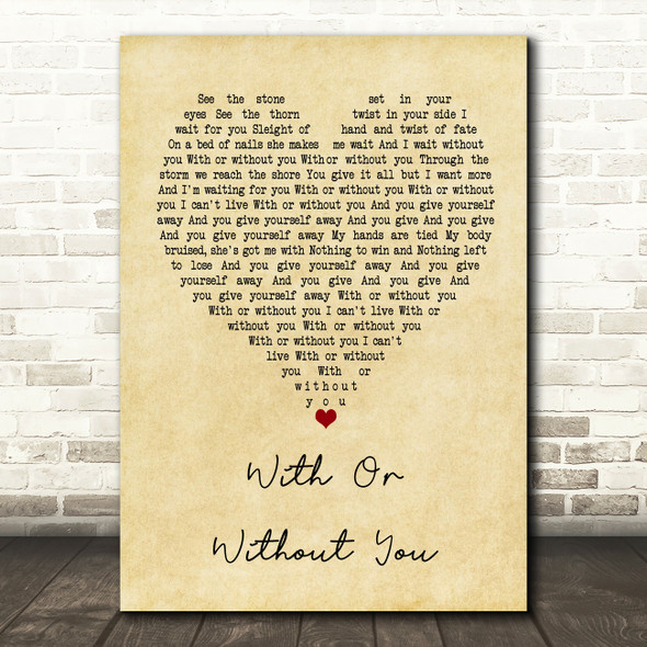 U2 With Or Without You Vintage Heart Song Lyric Quote Print