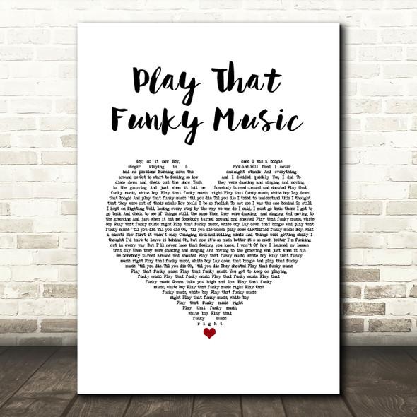 Wild Cherry Play That Funky Music White Heart Song Lyric Music Art Print
