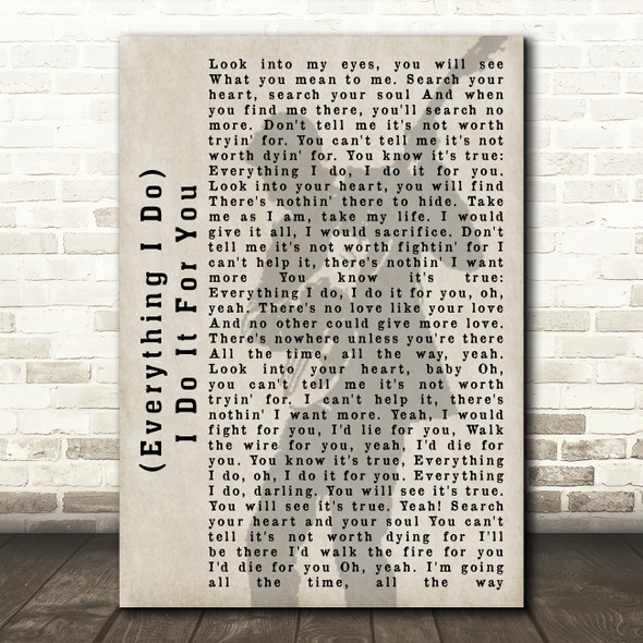 Bryan Adams (Everything I Do) I Do It For You Shadow Song Lyric Quote Print