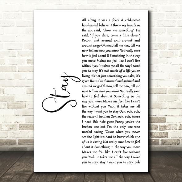 Rihanna Stay White Script Song Lyric Music Art Print