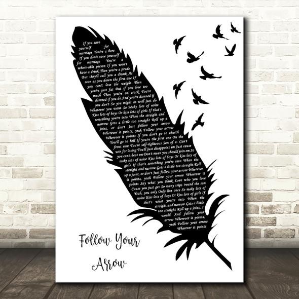 Kacey Musgraves Follow Your Arrow Black & White Feather & Birds Song Lyric Art Print