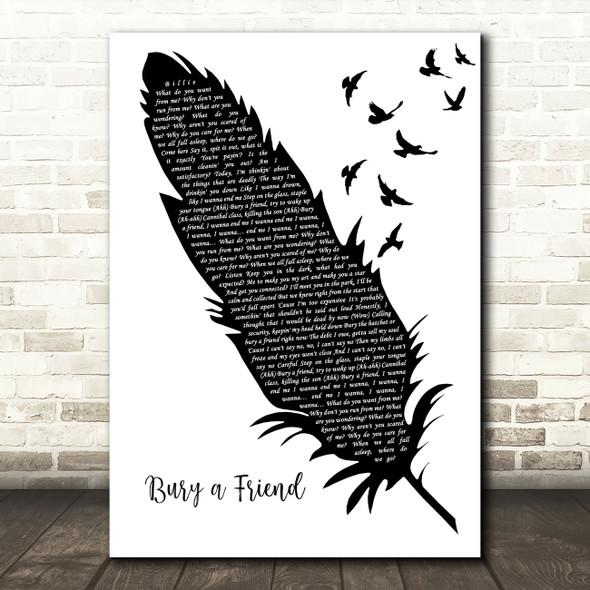 Billie Eilish ?bury a friend Black & White Feather & Birds Song Lyric Art Print