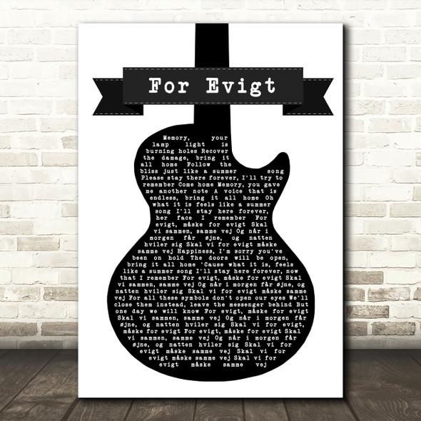 Volbeat For Evigt Black & White Guitar Song Lyric Art Print