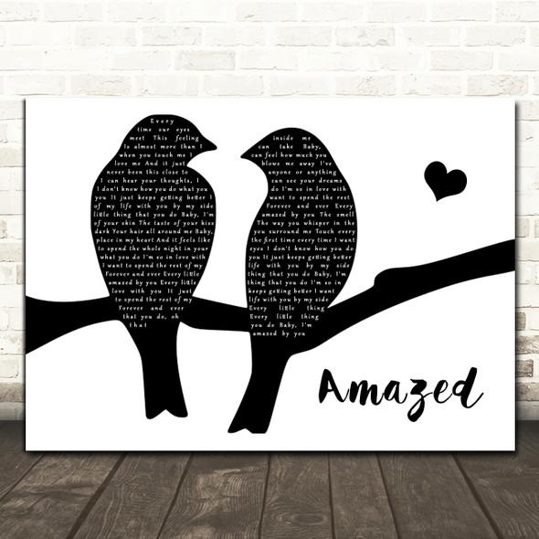Lonestar Amazed Lovebirds Black & White Song Lyric Art Print
