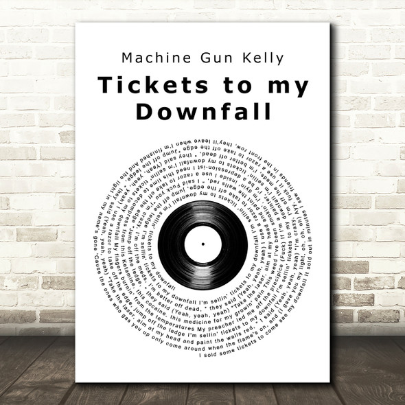 Machine Gun Kelly Tickets to my Downfall Vinyl Record Song Lyric Art Print