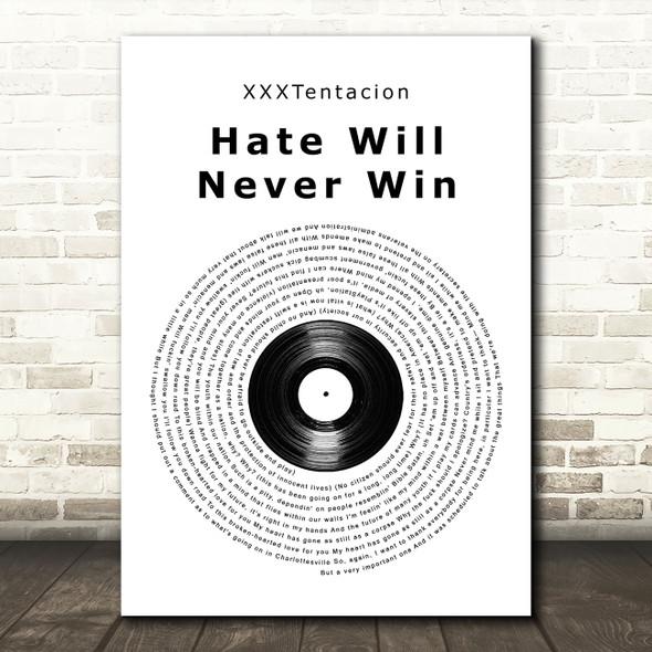 XXXTentacion hate will never win Vinyl Record Song Lyric Art Print