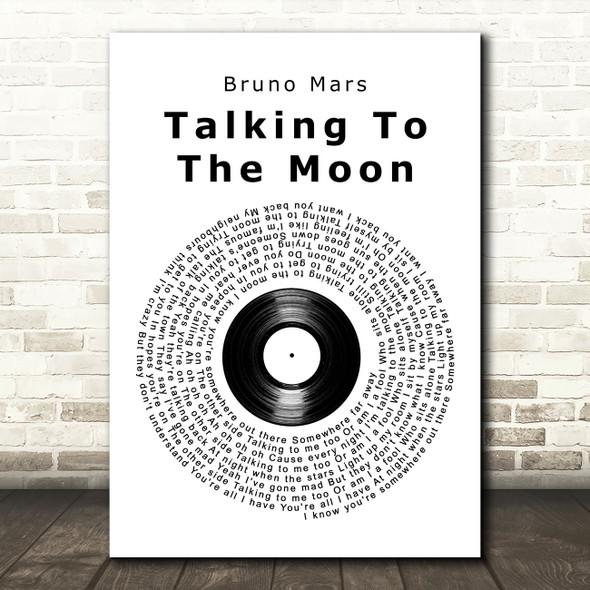 Bruno Mars Talking To The Moon Vinyl Record Song Lyric Art Print