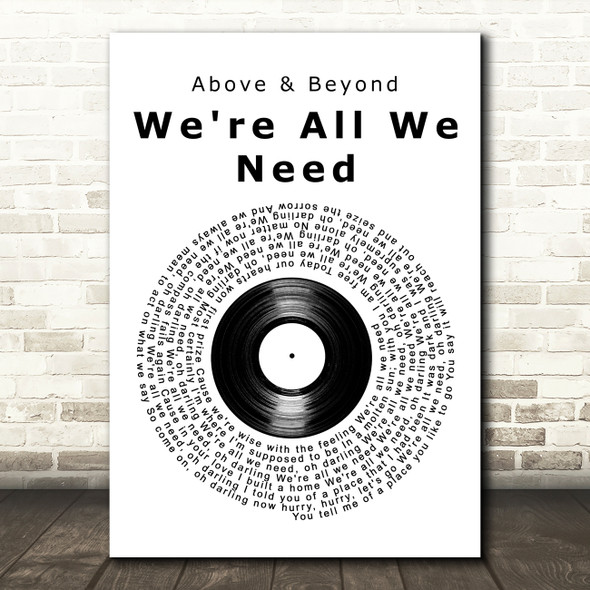 Above & Beyond feat. Zoë Johnston We're All We Need Vinyl Record Song Lyric Art Print