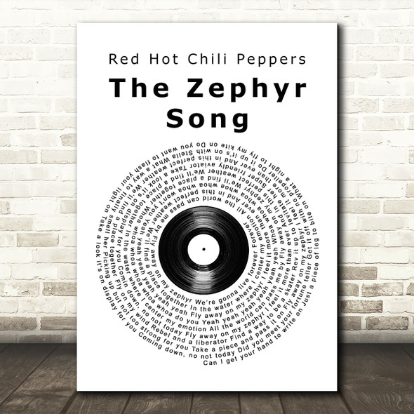 Red Hot Chili Peppers The Zephyr Song Vinyl Record Song Lyric Art Print