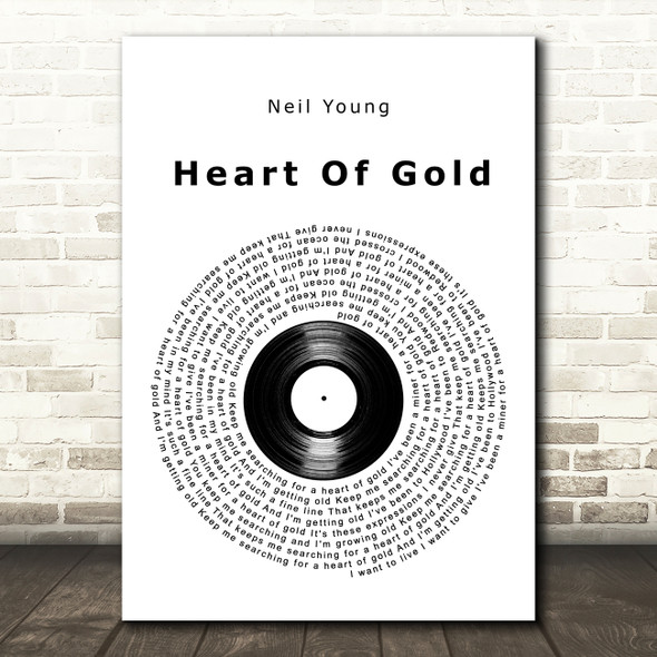 Neil Young Heart Of Gold Vinyl Record Song Lyric Art Print
