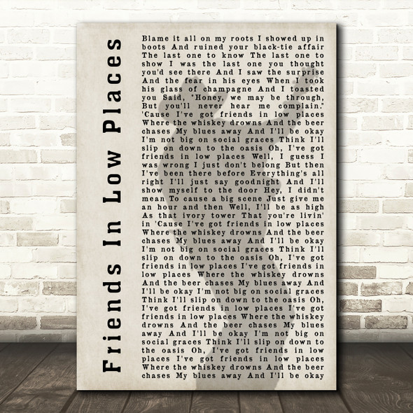 Garth Brooks Friends In Low Places Shadow Song Lyric Quote Print
