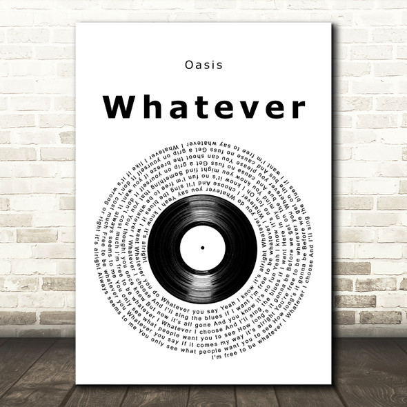 Oasis Whatever Vinyl Record Song Lyric Art Print