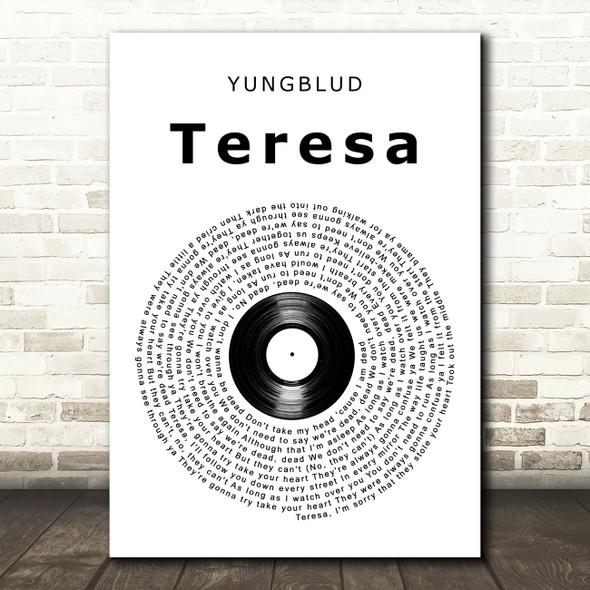 YUNGBLUD ?teresa Vinyl Record Song Lyric Art Print