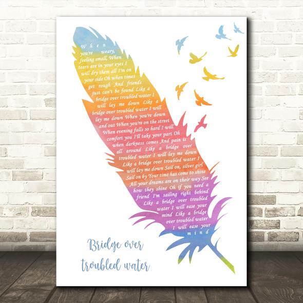 Simon & Garfunkel Bridge Over Troubled Water Watercolour Feather & Birds Song Lyric Art Print