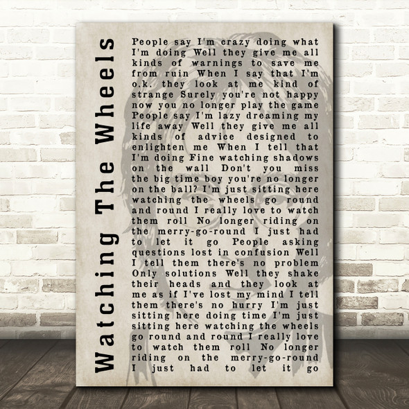 John Lennon Watching The Wheels Shadow Song Lyric Quote Print