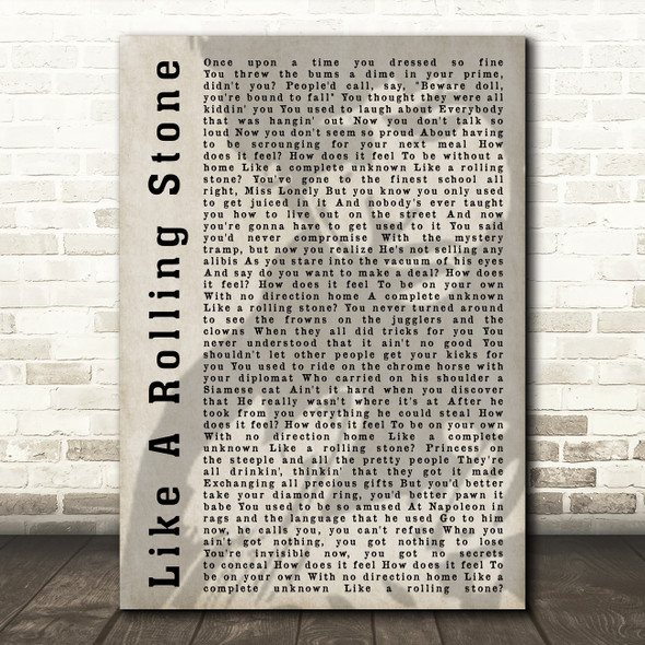 Bob Dylan Like A Rolling Stone Shadow Song Lyric Quote Print