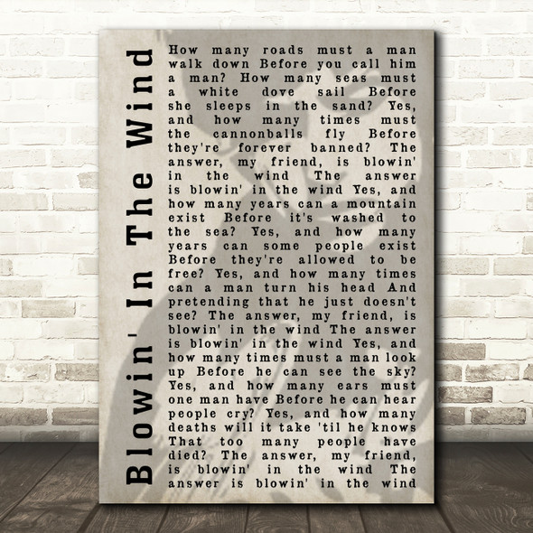 Bob Dylan Blowin' In The Wind Shadow Song Lyric Quote Print