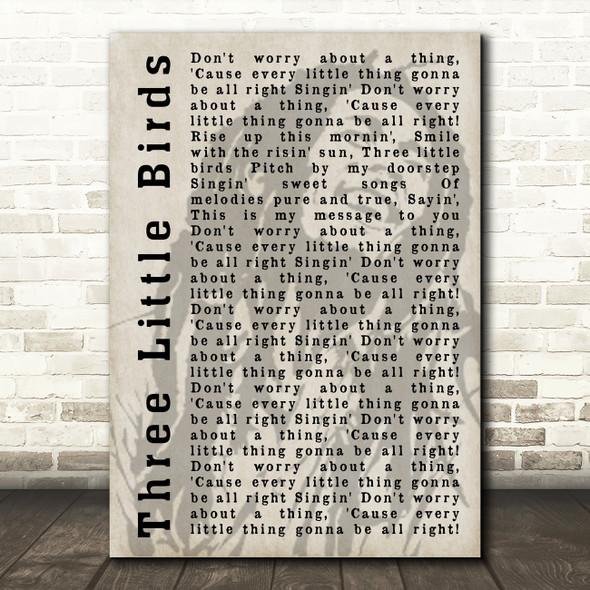 Bob Marley Three Little Birds Shadow Song Lyric Quote Print