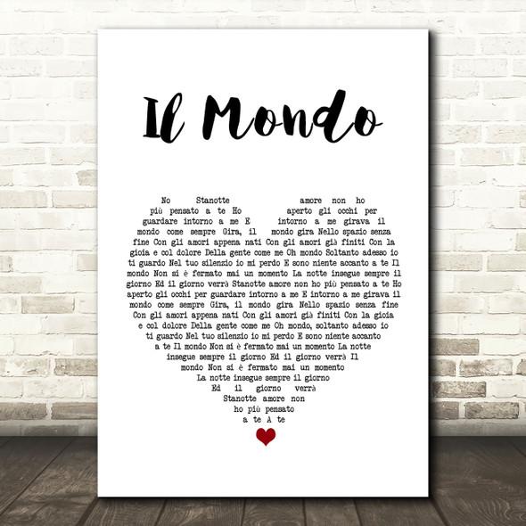 Il Mondo Il Mondo White Heart Song Lyric Art Print