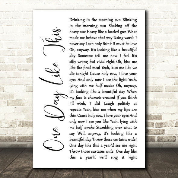 Elbow One Day Like This White Script Song Lyric Art Print