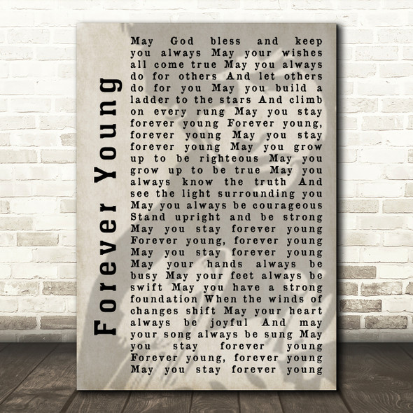 Bob Dylan Forever Young Shadow Song Lyric Quote Print