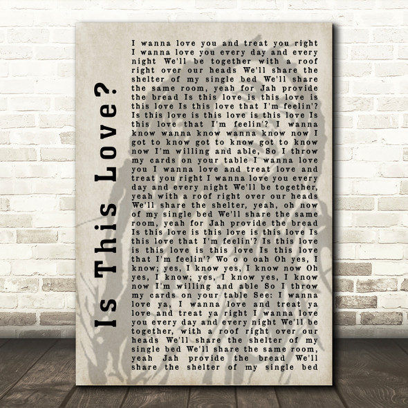 Bob Marley Is This Love Shadow Song Lyric Quote Print