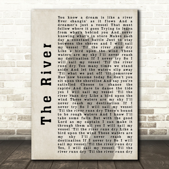 Garth Brooks The River Shadow Song Lyric Quote Print
