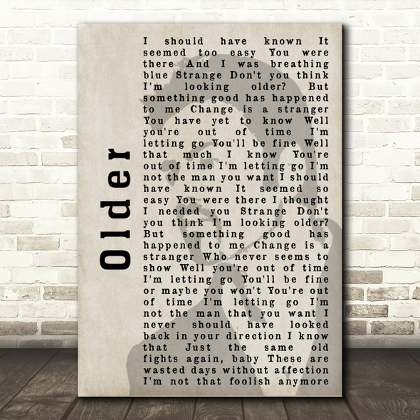 George Michael Older Shadow Song Lyric Quote Print