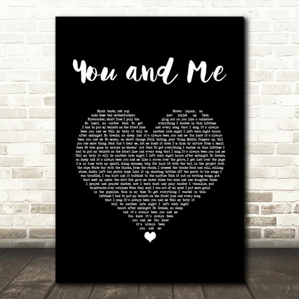 Yelawolf You and Me Black Heart Song Lyric Art Print