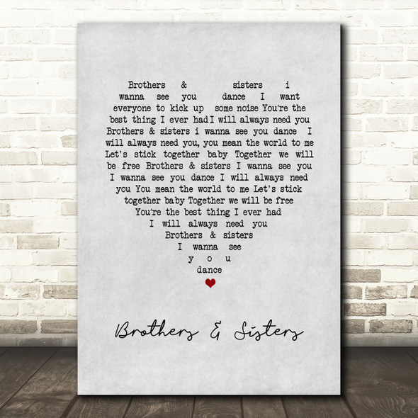 2 Funky 2 Brothers & Sisters Grey Heart Song Lyric Art Print