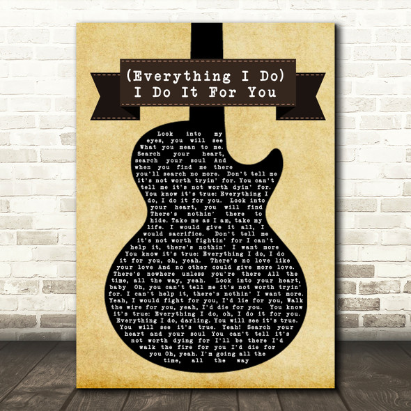 Bryan Adams Everything I Do I Do It For You Black Guitar Song Lyric Quote Print