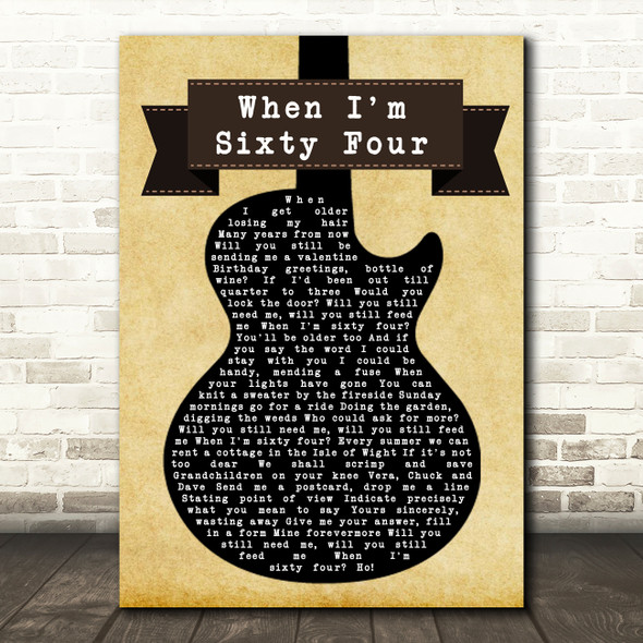 The Beatles When I'm Sixty Four Black Guitar Song Lyric Quote Print