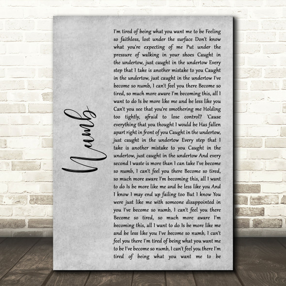 Linkin Park Numb Grey Rustic Script Song Lyric Art Print
