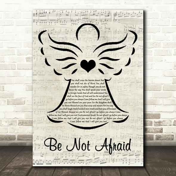 Bob Dufford Be Not Afraid Music Script Angel Song Lyric Art Print