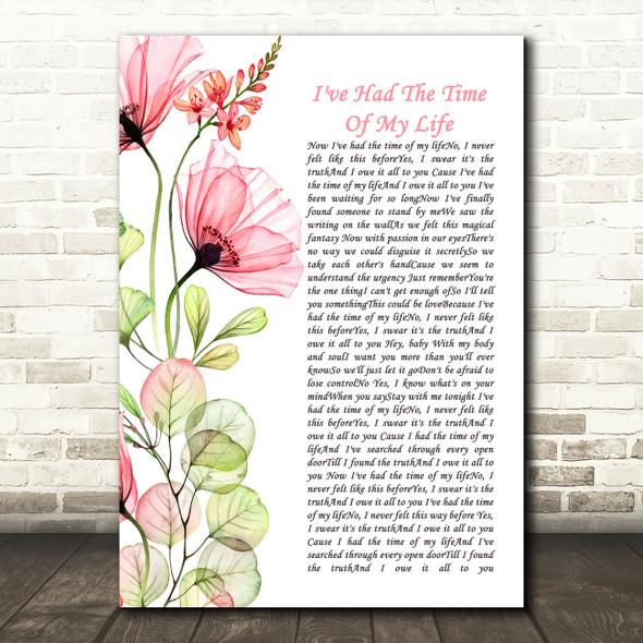 Bill Medley Jennifer Warnes I've Had The Time Of My Life Floral Poppy Side Script Song Lyric Art Print