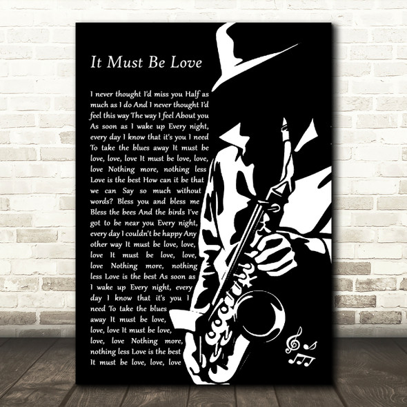 Madness It Must Be Love Black & White Saxophone Player Song Lyric Art Print